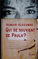 Qui se souvient de Paule ? Romain SLOCOMBE