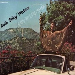"""Ruth """"Silky"""" Waters - Out In The Open - Complete LP"""