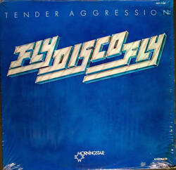 Tender Aggression - Fly Disco Fly - Complete LP