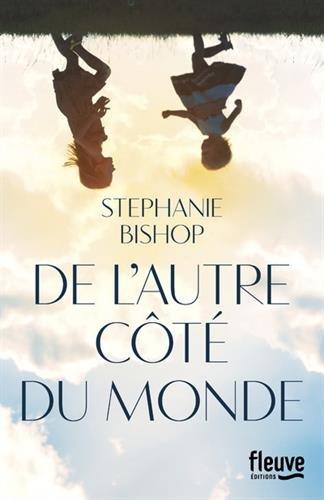 De autre coté du monde de Stéphanie Bishop