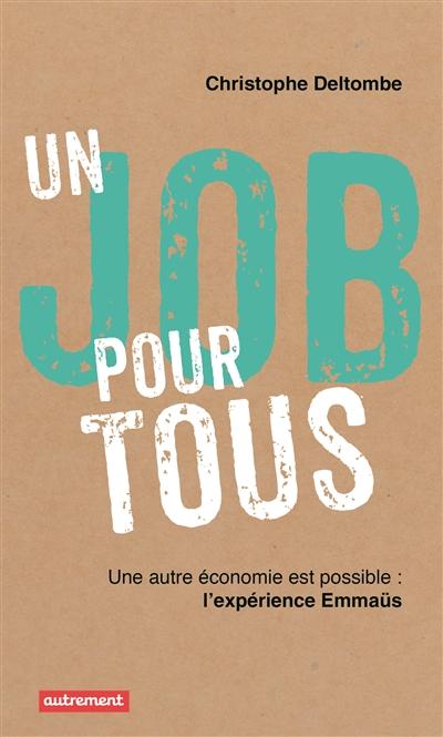 Un job pour tous Christophe Deltombe Bibliolingus