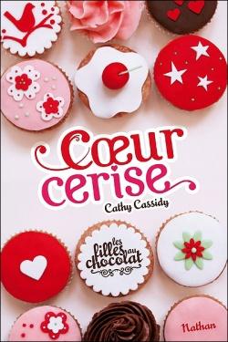 les Filles au Chocolat - Coeur Cerise de Cathy Cassidy