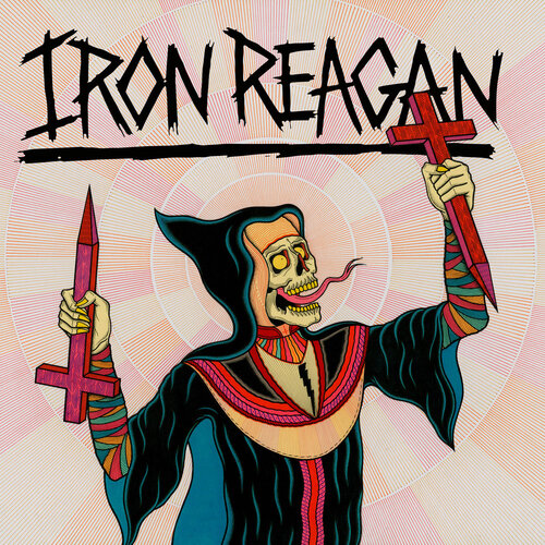 Iron Reagan - Crossover Ministry (2017)