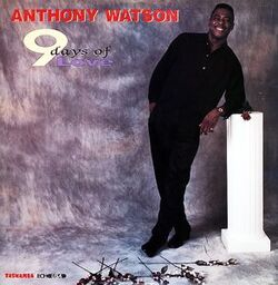 Anthony Watson - 9 Days Of Love - Complete LP