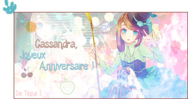 Joyeux Anniversaire Cassandra !