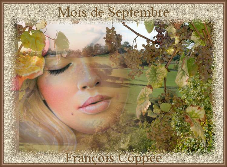 """"""" Mois de Septembre """" poème de François Coppée"""