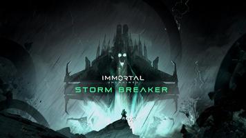 SORTIE : Immortal Unchained : Storm Breaker sorti*