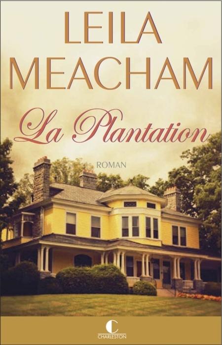 La plantation de Leila Meacham