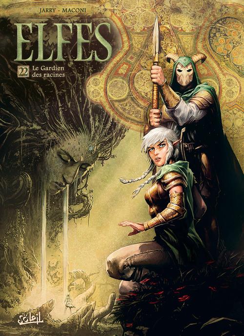 Elfes - Tome 22 Le gardien des racins - Jarry & Maconi