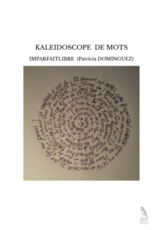 KALEIDOSCOPE DE MOTS