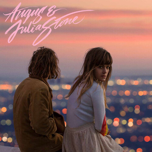 My Daughter's Choice # 30: Angus and Julia Stone (2014) S/T