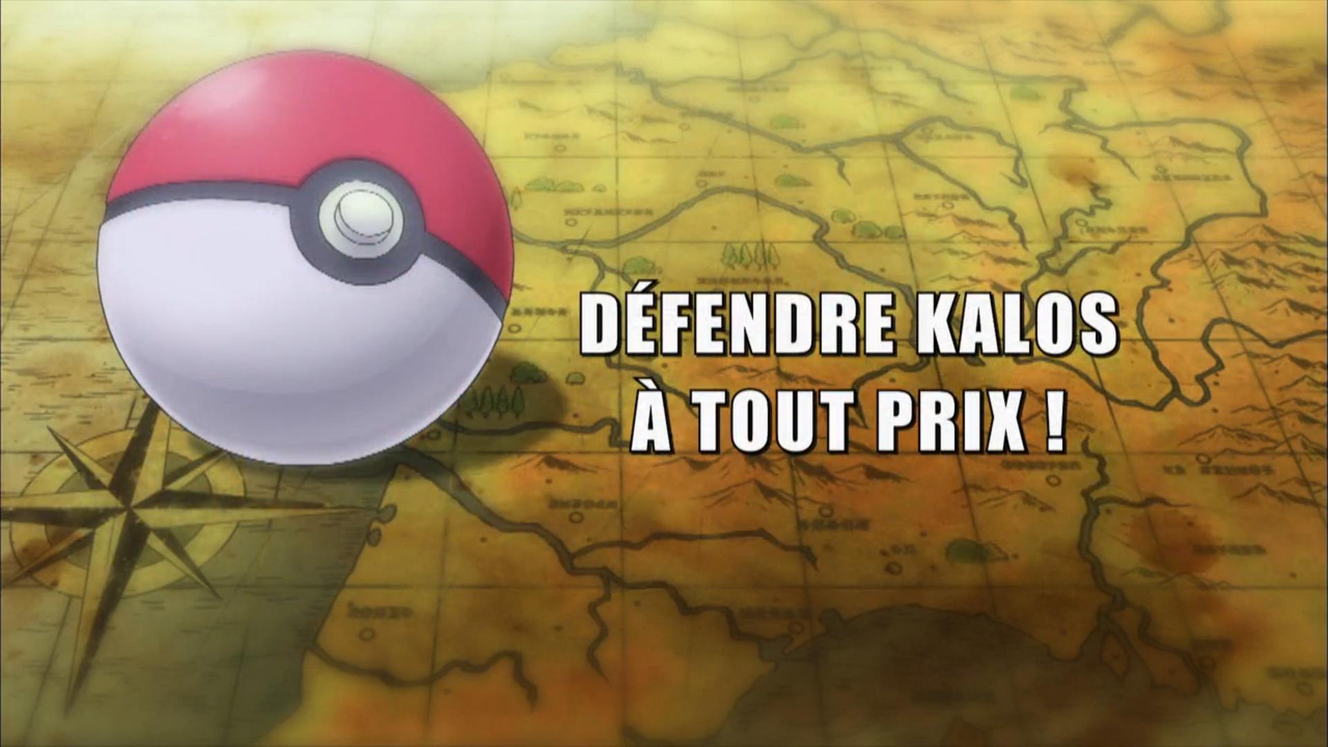 Pokémon - 19x42 - Défendre Kalos à tout prix !