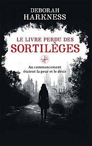 """""""Le livre perdu des Sortilèges"""" D.Harkness"""