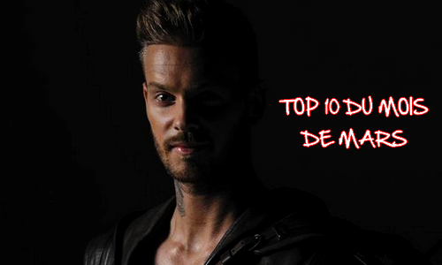 Top 10 du mois de Mars