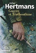 Stefan Hertmans, Guerre et térébenthine, Gallimard