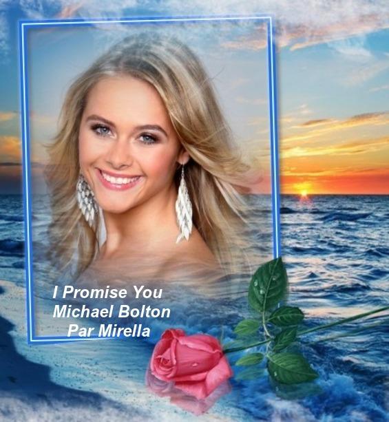 I Promise You   Michael Bolton   Par Mirella