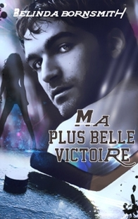 Ma plus Belle Victoire , Belinda Bronsmith ( Challenge Book Box # 1)