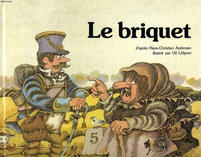 Le Récit - Le Briquet (Hans Christian Andersen) -