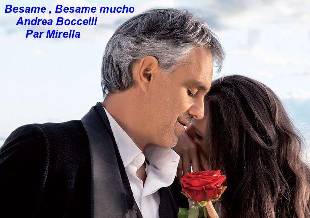 Besame , Besame mucho     Andrea Boccelli     Par Mirella