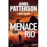 Chronique Menace sur Rio de James Patterson