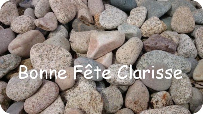Bonne fête Clarisse