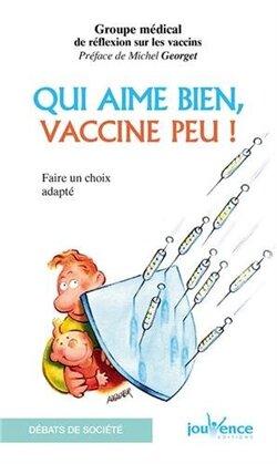 Qui aime bien vaccine peu (