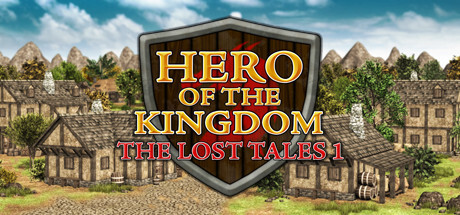 NEWS : Hero of the Kingdom : The Lost Tales 1, présentation
