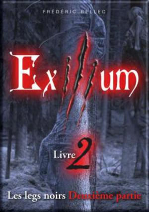 Exilium Livre 2 tome 2 de Frédéric Bellec