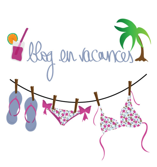 Blog en vacances...