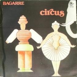 Bagarre - Circus - Complete LP
