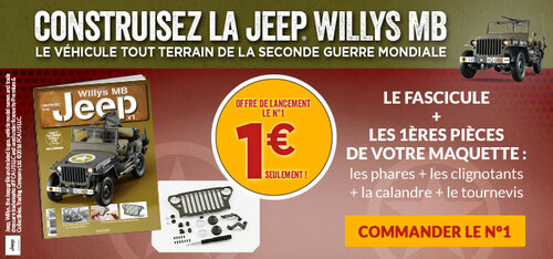 N° 1 Construisez votre Jeep willys MB - Lancement