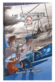Les Explorateurs | Le livre, tome 3