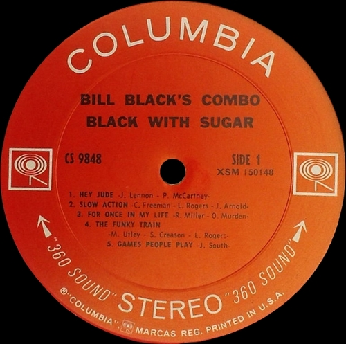 "Bill Black's Combo "" Black With Sugar "" Columbia Records CS 9848 [ US ] en 1969"