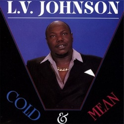 L.V. Johnson - Cold & Mean - Complete LP