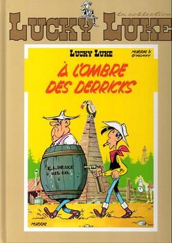 Lucky Luke : A l'ombre des derricks - Morris & Goscinny