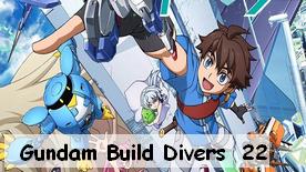 Gundam Build Divers 22