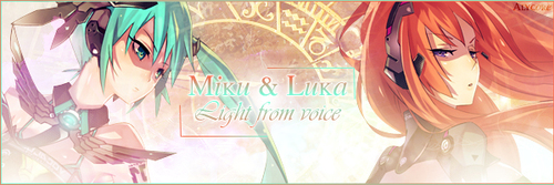 [Miku & Luka] Light from voice