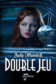 Double jeu, de Judy Blundell
