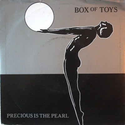 Box Of Toys - Precious Is The Pearl - 1984
