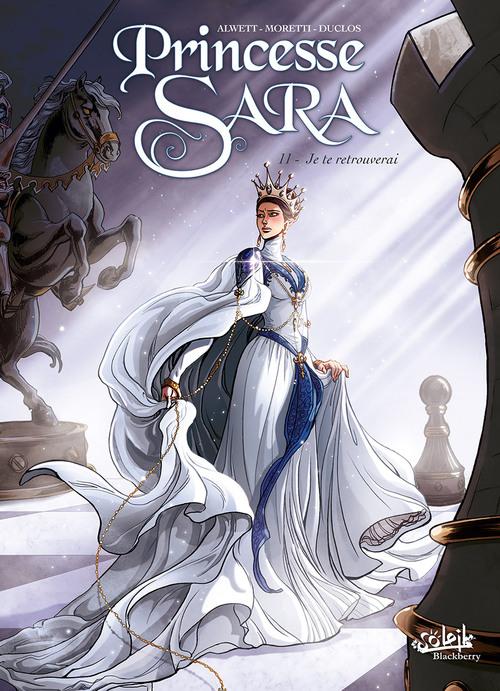 Princesse Sara - Tome 11 Je te retrouverai - Alwett & Moretti & Duclos