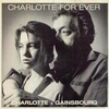 Serge Gainsbourg - Charlotte for ever.jpg