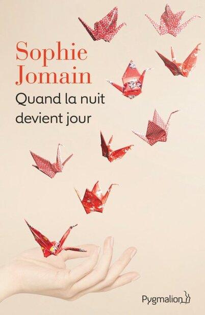 Quand la nuit devient jour by Sophie Jomain