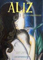 Chronique Aliz, le livre d'Illich de Julien Lavenu