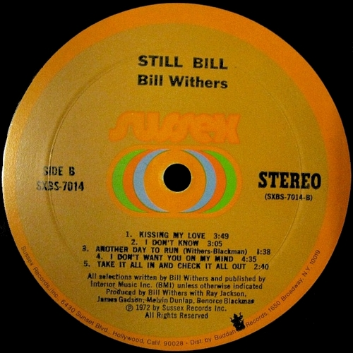"Bill Withers : Album "" Still Bill "" Sussex Records SXBS 7014 [ US ]"