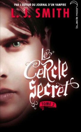 Le Cercle Secret tome 2 : Captive