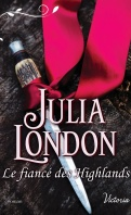 Chronique Le fiancé des Highlands de Julia London