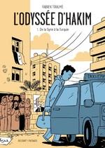 L'ODYSSEE D'HAKIM T1 - DE LA SYRIE A LA TURQUIE