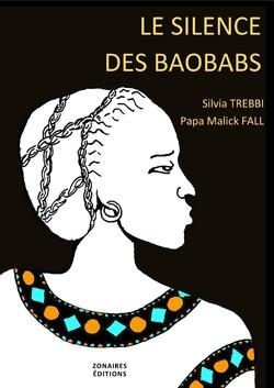 Le silence des baobabs