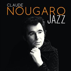 NOUGARO, Claude - Tu verras  (Chansons fançaises)