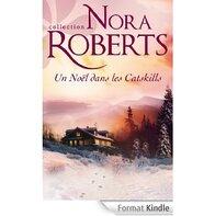 Un Noël dans les Catskills   Nora Roberts